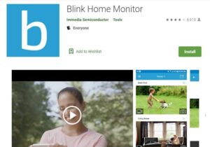 Blink App For PC- Install Blink Home Monitor on Windows
