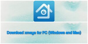 How to Download and install XMEye for PC Windows 7,8,10,