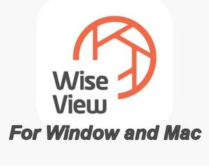 WiseView App For PC, Download Windows 7/8/10 and Mac