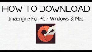 ImaEngine for PC