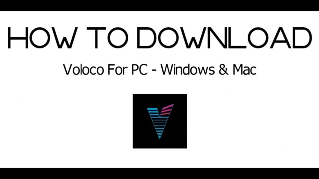 Download and Install Voloco App for PC, Windows 7/8/10 and MAC