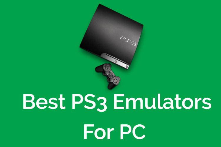 Best PS3 Emulator for PC 2020