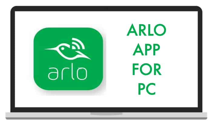 Download Arlo App for PC and MAC