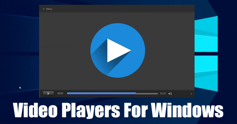 5 Best Video Player for Windows 10