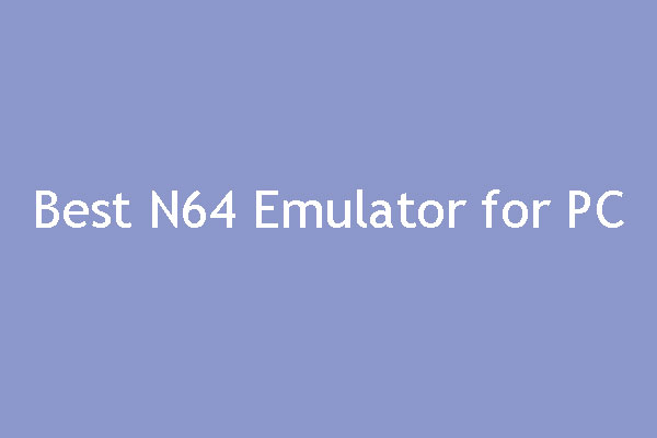 Best N64 Emulator for PC - Nintendo Emulator